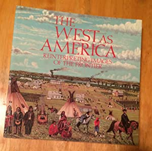 The West As America Reinterpreting Images of the Fronttier