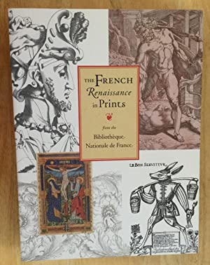 The French Renaissance in Prints from the Bibliotheque Nationale de France