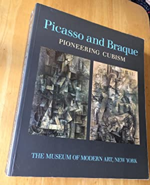 Picasso and Braque. Pioneering Cubism