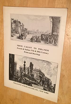 From Callot to Piranesi. French & Italian 17th & 18th Century Prints and Drawings