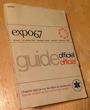 Expo 67 Official Guide. April 28 -