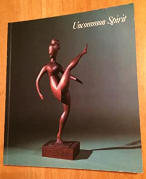 Uncommon Spirit. Sculpture in American 1800 - 1940