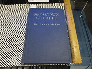 The Fast Way to Health: Frank McCoy