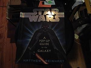 Star Wars A Pop-up Guide to the: Matthew Reinhart