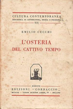L'Osteria del cattivo tempo.: CECCHI Emilio.
