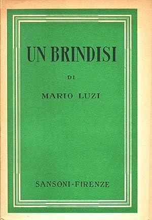 Un brindisi.: LUZI Mario (Castello