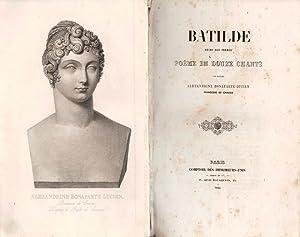 Batilde Reine des Francs. Poeme en douze: BONAPARTE-LUCIEN Alexandrine (1818