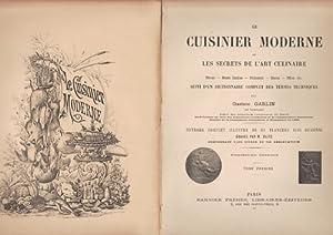 Le Cuisinier Moderne ou Les Secrets de: GARLIN Gustave.