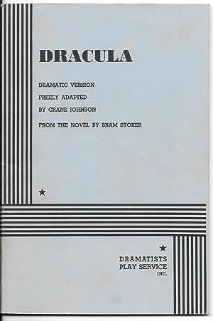 Dracula: Dramatic Version Freely Adapted by Crane Johnson: Stoker, Bram