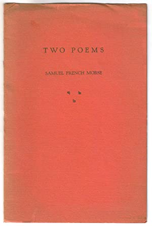 Two Poems: Samuel French Morse