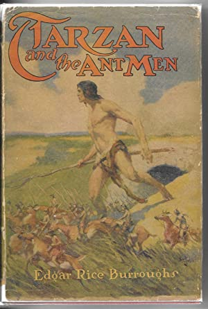 Tarzan and the Ant Men: Burroughs, Edgar Rice