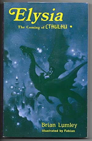 Elysia: The Coming of Cthulhu: Lumley, Brian