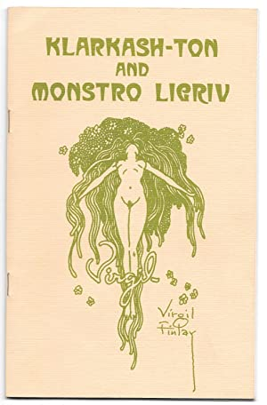 Klarkash-Ton and Monstro Liqriv: Previously Unpublished Poems and Art by Clark Ashton Smith (1893-...