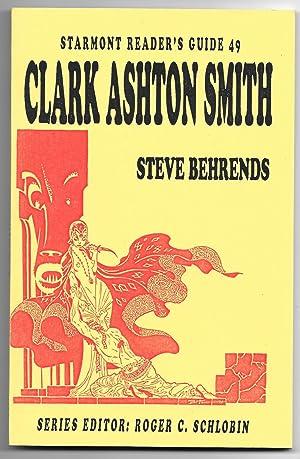Starmont Reader's Guide 49: Clark Ashton Smith: Behrends, Steve