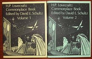 H. P. Lovecraft: The Commonplace Book - Volume 1 & Volume 2: Schultz, David E.; ed.