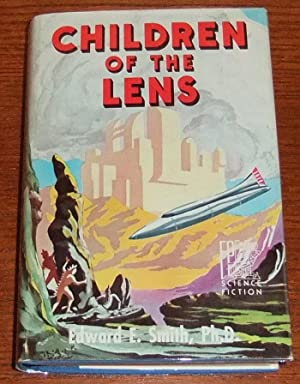 Children of the Lens: Smith, Edward E.