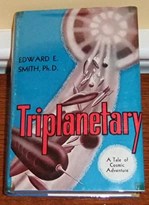 Triplanetary: Smith, Edward E.