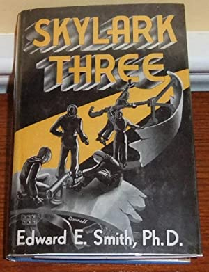 Skylark Three: Smith, Edward E.