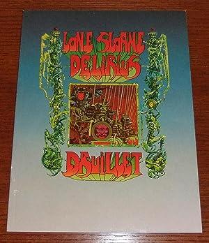 Lone Sloane : Delirius: Druillet, Philippe