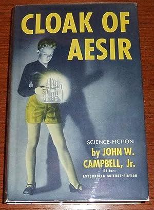 Cloak of Aesir: Campbell, John W., Jr.