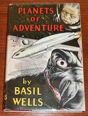 Planets of Adventure: Wells, Basil