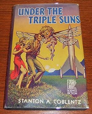 Under the Triple Suns: Coblentz, Stanton A.