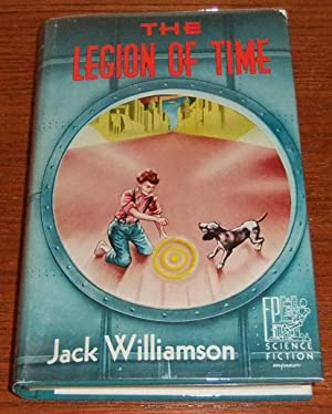 The Legion of Time: Williamson, Jack