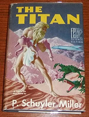 The Titan: Miller, P. Schuyler