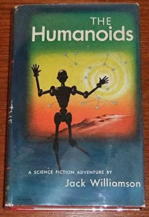 The Humanoids: Williamson, Jack