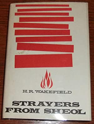 Strayers From Sheol: Wakefield, H. Russell