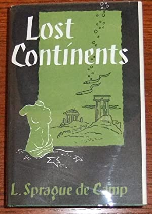Lost Continents: The Atlantis Theme in History, Science, and Literature: de Camp, L. Sprague