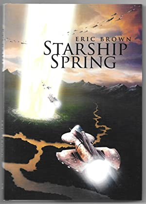 Starship Spring: Brown, Eric