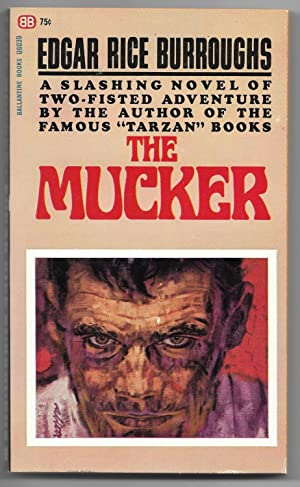 The Mucker: Burroughs, Edgar Rice