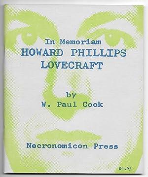 In Memoriam: Howard Phillips Lovecraft: Recollections, Appreciations, Estimates: Cook, W. Paul
