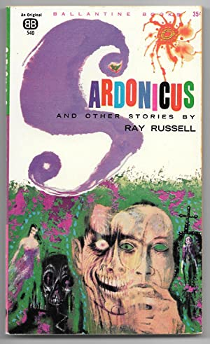 Sardonicus and Other Stories: Russell, Ray