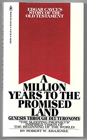 A Million Years to the Promised Land: Krajenke, Robert W.