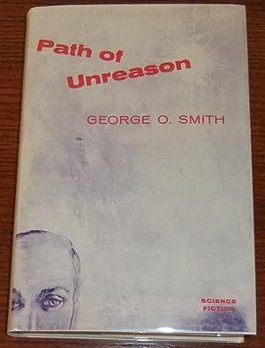 The Path of Unreason: Smith, George O.