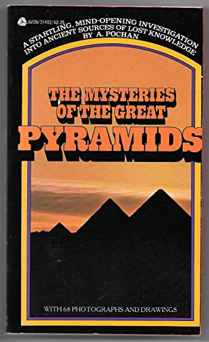 The Mysteries of the Great Pyramids: Pochan, A.