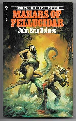 Mahars of Pellucidar: Holmes, John Eric