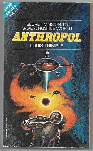 Anthropol / The Time Mercenaries: Trimble, Louis /