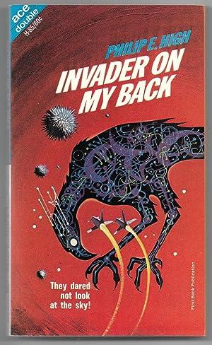 Invader on My Back / Destination: Saturn: High, Philip H.