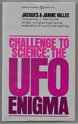 Challenge to Science: The UFO Enigma: Vallee, Jacques and
