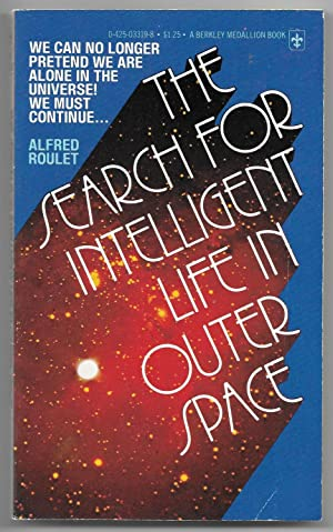 The Search for Intelligent Life in Outer: Roulet, Alfred