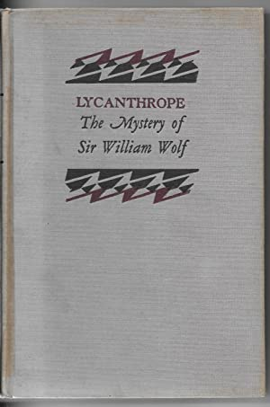 Lycanthrope: The Mystery of Sir William Wolf
