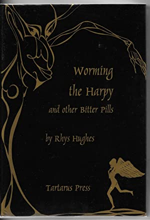 Worming the Harpy and Other Bitter Pills