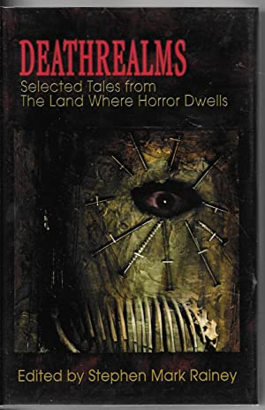 Deathrealms: Selected Tales From The Land Where Horror Dwells