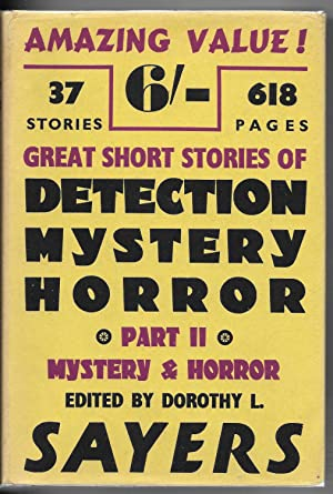 Great Short Stories of Detection, Mystery and Horror Part II: Mystery and Horror