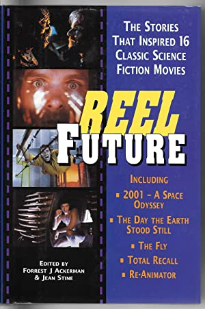 Reel Future: The Stories that Inspired 16: Ackerman, Forrest J.