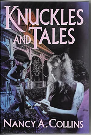 Knuckles and Tales: Collins, Nancy A.