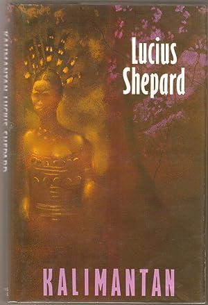 Kalimantan: Shepard, Lucius